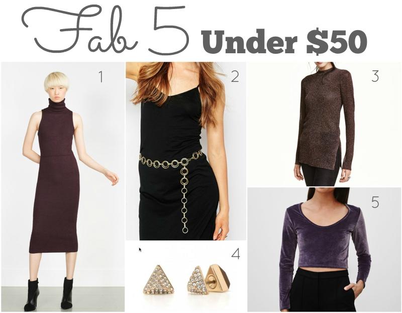 Fab 5 Under $50